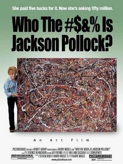 Who_the_bleep_is_jackson_pollock